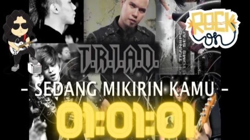 01 01 01 MUSIC T R I A D Sedang Mikirin Kamu