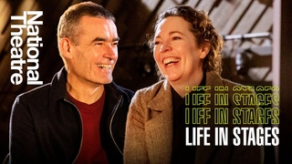 Life in Stages S1 Ep1: Olivia Colman and Rufus Norris in conversation at the National Theatre
