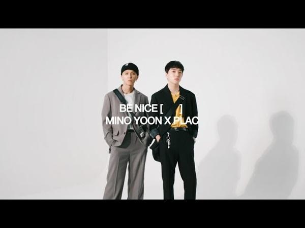 MINO YOON x PLAC BE NICE ⠀ ⠀ COLLECTION 송민호 강승윤 x 플랙
