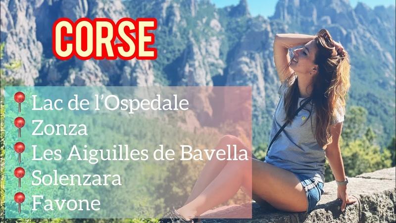 Corse Lac de l'Ospedale Aiguilles de Bavella Favone Корсика English French and Russian Subtitles