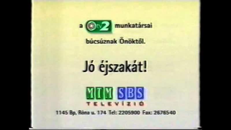 Окончание эфира (TV2 [Венгрия], декабрь 1997)