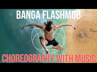 Banga Flashmob 2020 - Choreography with Music