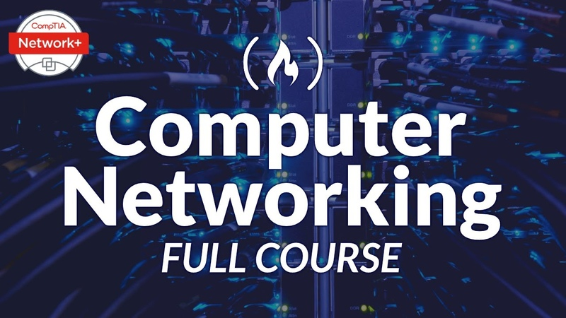 Computer Networking Course - Network Engineering [CompTIA Network Exam Prep]