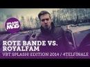 VBT splash! edition 2014 - Rote Bande vs. Royalfam (Viertelfinale Hinrunde)