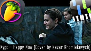 Kygo - Happy Now ft. Sandro Cavazza (Cover by Nazar Khomiakevych)