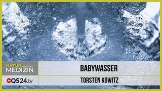 Babywasser | Torsten Kowitz | Naturmedizin | QS24