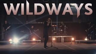 Wildways - . (Music Video)