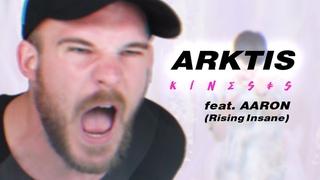 ARKTIS — KINESIS feat. Aaron Steineker / Rising Insane (Official Video)