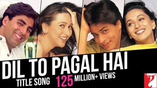 Dil To Pagal Hai Song   Shah Rukh Khan, Madhuri Dixit, Karisma Kapoor, Akshay Kumar, Lata Mangeshkar