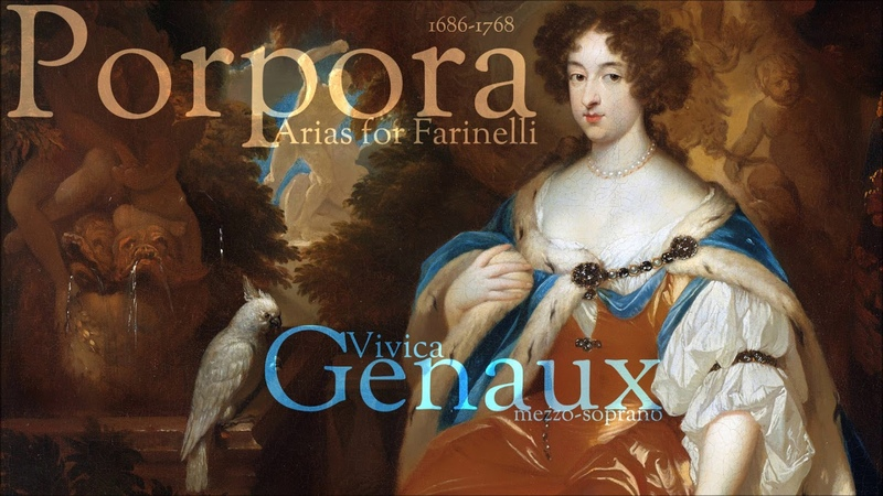 Porpora Arias for Farinelli Vivica Genaux mezzo soprano