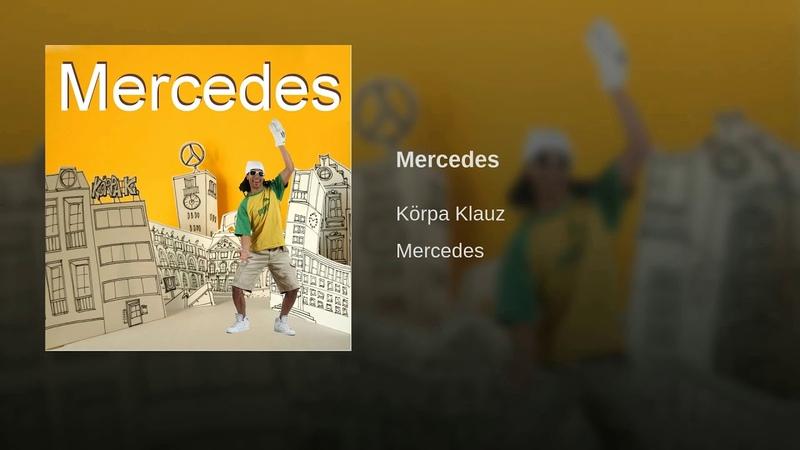 Mercedes feat MC Bruddaal