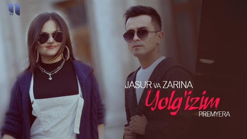 Jasur va Zarina - Yolgizim   Жасур ва Зарина - Ёлгизим (music version)