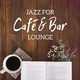 Café Lounge - Jazz Relaxation