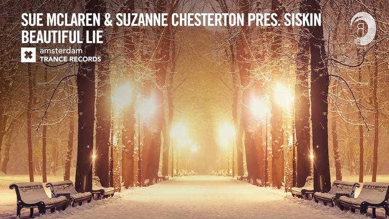 VOCAL TRANCE Sue McLaren Suzanne Chesterton presents Siskin Beautiful Lie ATR LYRICS