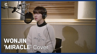 [C-Plus+] WONJIN 원진 'MIRACLE' Cover l CRAVITY (크래비티)