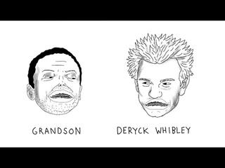 grandson: xxwhy episode 005 [DERYCK WHIBLEY]