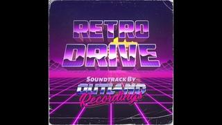 Retro Drive : The Soundtrack (Full Album) [Synthwave / Retrowave]