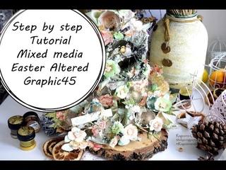 МК Пасхальный альтер|Step by step Tutorial Mixed Media Easter Altered Graphic45 by Ragozina Olya