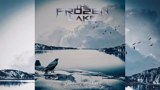 The Frozen Lake - Ghosts of our Time (2019) - Melodic Doom/Death Metal (Sweden)