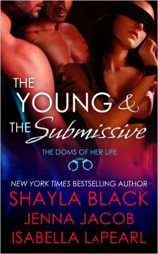 The Young and the Submissive (The Doms of Her Life #2)