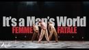 It's a Man's World - James Brown Femme Fatale Arena LA