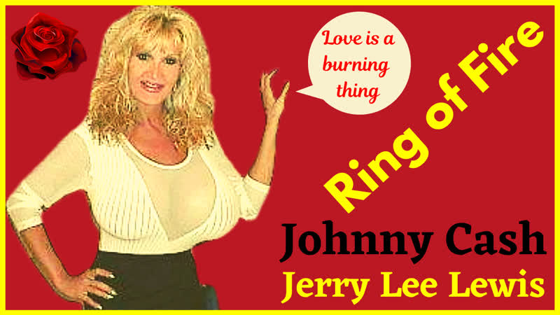 RING OF FIRE and other Classic Country Songs by Johnny Cash and Jerry Lee Lewis