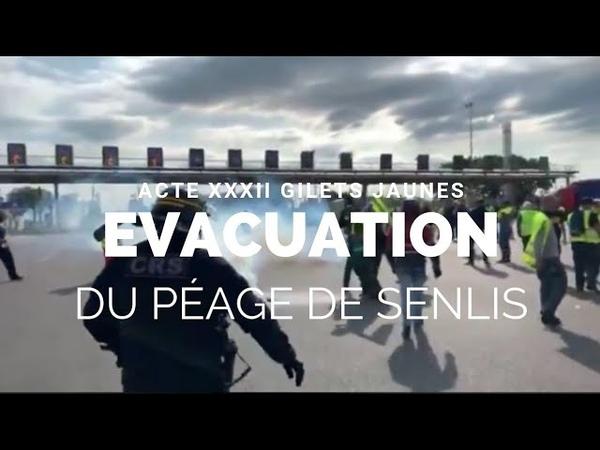 [ACTE XXXII] | PEAGE DE SENLIS | LE SOUS PRÉFÉT DE L'OISE ÉVACUÉ PAR LES GENDARMES | 22.06.19