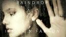 Iriser faraon - Raindrop Original Mix