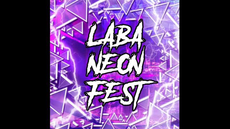 LABA NEON FEST 23.08.19