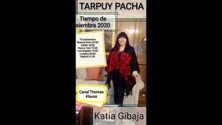 Tarpuy Pacha / tiempo de siembra 2020 // Katia Gibaja