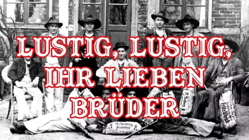 Lustig lustig ihr lieben Brüder Handwerkerlied German craftsmen song English Translation