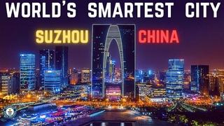 The World's Smartest City | Suzhou China Aerial Drone 2021 | 中国最智能的城市 - 苏州
