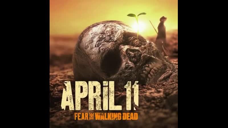 «Fear The Walking Dead» Season 6B. The End Is The Beginning. «FearTWD» Returns April 11Th. 2021.
