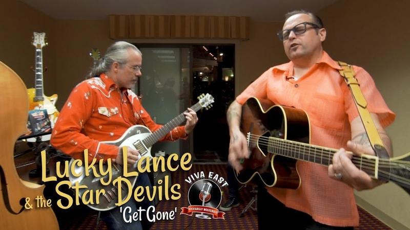 'Get Gone' LUCKY LANCE THE STAR DEVILS Viva East festival BOPFLIX sessions