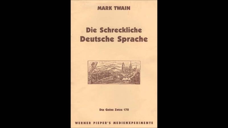Let's Read Mark Twain: Die schreckliche deutsche Sprache
