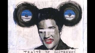 Pascal Comelade + Lés Limiñanas - Traité de Guitarres Triolectiques (2015)