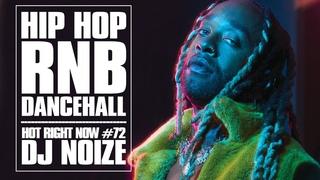 🔥 Hot Right Now #72 | Urban Club Mix March 2021 | New Hip Hop R&B Rap Dancehall Songs | DJ Noize
