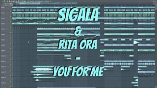 Sigala, Rita Ora - You for Me (FL Studio Remake)