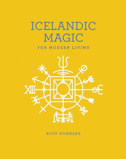 Icelandic Magic for Modern Livi - Boff Konkerz