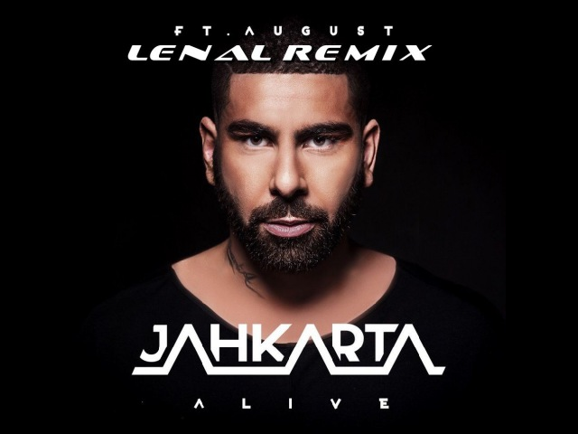 Jahkarta feat August Alive Lenal Remix