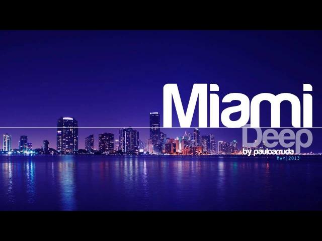 DJ Paulo Arruda Miami Deep