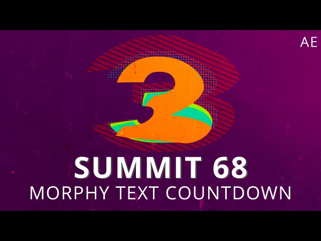Summit 68 Morphy Text Countdown After Effects