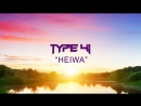 Type 41 - Heiwa Original Mix