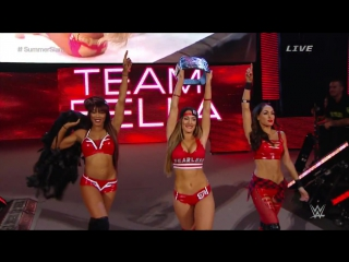 Team Bella (The Bella Twins and Alicia Fox) vs. Team. (Naomi, Sasha Banks and Tamina) vs. PCB (Paige, Charlotte and Becky