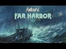 Fallout 4 - Far Harbor (DLC Trailer)