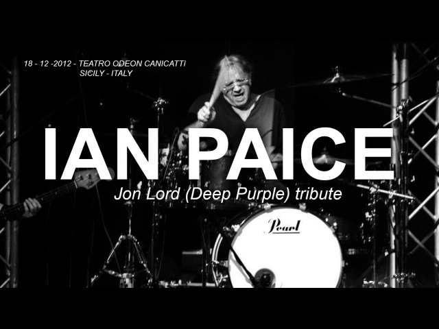 Ian Paice (Deep Purple) live in Sicily - Canicattì (AG) - Jon Lord Tribute