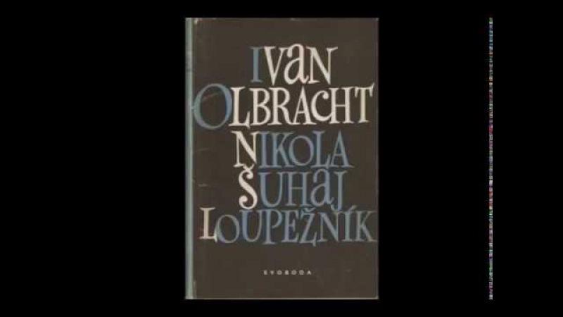 Ivan Olbracht Nikola Šuhaj loupežník AudioKniha