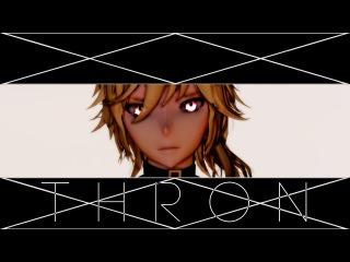 【MMD】 Throne (ENG/RUS sub) 【60 FPS】