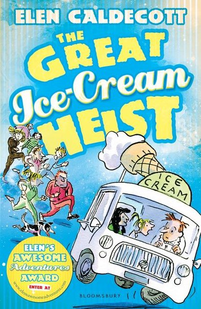 Elen Caldecott - The Great Ice-Cream Heist