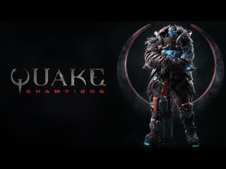 Quake Champions  запишись на закрытое тестирование!